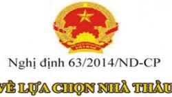 Nghị định số 63/2014/NĐ-CP của Chính phủ hướng dẫn Luật Đấu thầu về lựa chọn nhà thầu